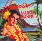 The Hawaiian Guitar of Marcel Bianchi, Studio Sessions 1942/1953