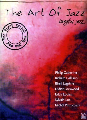 The Art Of Jazz - Dreyfus Jazz (The First French Jazz Real Book)